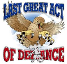 Last great act of defiance